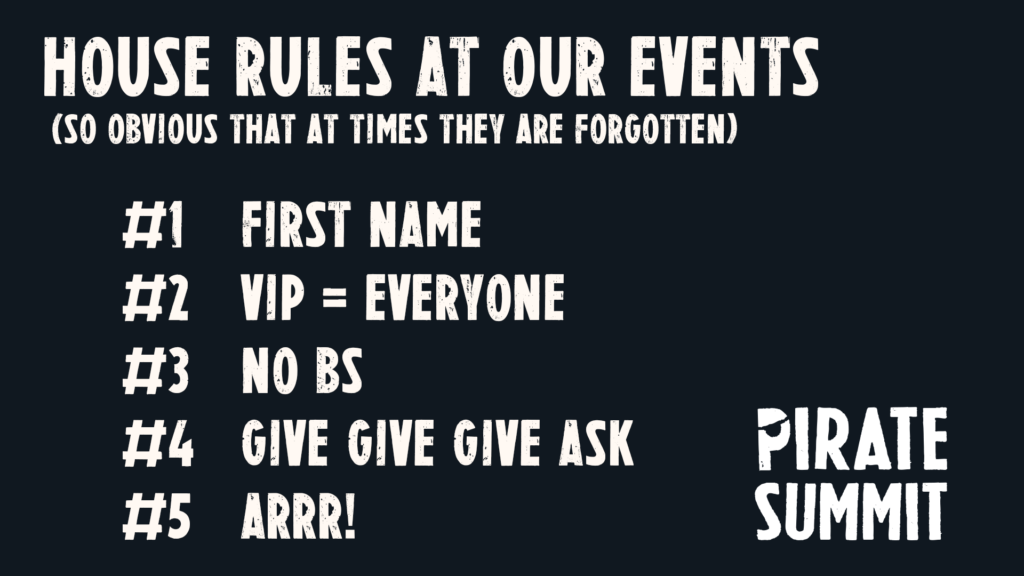 House Rules at PIRATE Summit