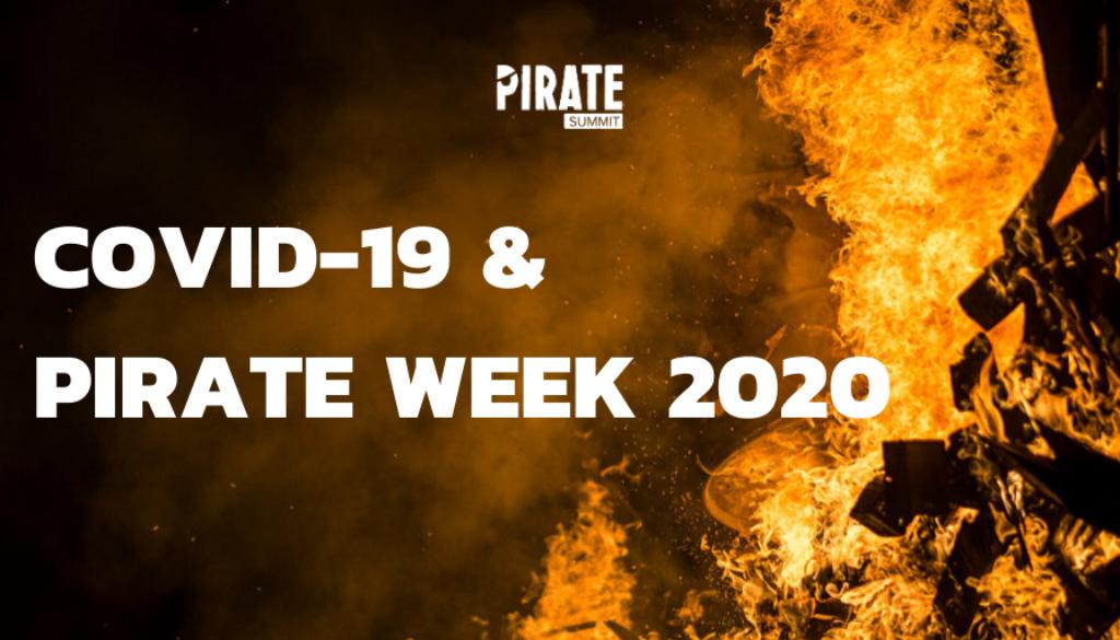 COVID-19 & PIRATE WEEK 2020